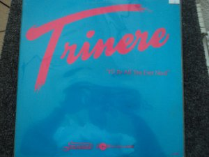 TRINERE - I'LL BE ALL YOU EVER NEED