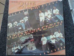 2 LIVE CREW - DO WAH  DID