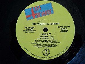 SKIPWORTH & TURNER - I MISS IT