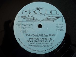 PRINCE RAIEM & THE BEAT MASTER CLAY D - PULLIL ALL THE WAY DOWN