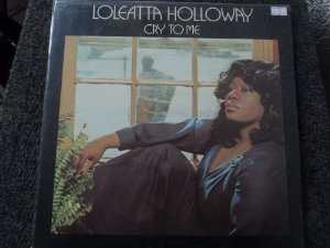 LOLEATTA HOLLOWAY - CRY TO ME LP