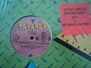 MC NAS D & DJ FRED - IT'S MY CADILLAC