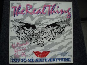 "THE REAL THING - YOU TO ME ARE EVERYTHING ( 12"" REMIX + ACAPELLA )"