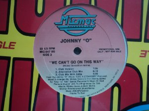 JOHNNY O - WE CAN'T GO ON THIS WAY PROMO
