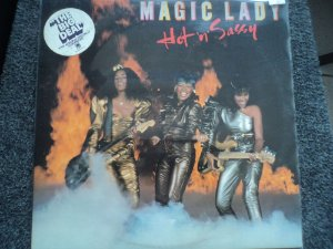 MAGIC LADY - HOT N SASSY