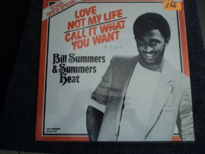 BILL SUMMERS - CALL IT WHAT YOU WANT
