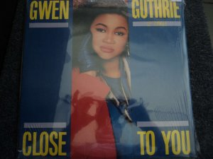 GWEN GUTHRIE - CLOSE TO YOU