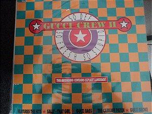 GUCCI CREW II - SO DEF SO FRESH SO STUPID LP