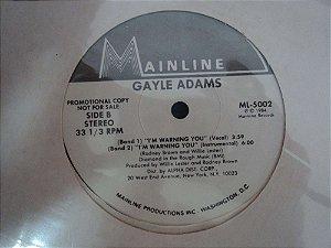 GAYLE ADAMS - I´M WARNING YOU