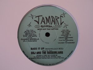 DXJ AND THE BASSONLIANS  - BASS IT UP
