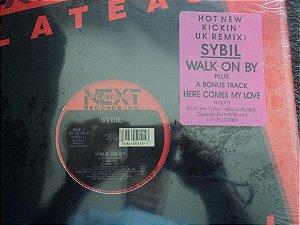SYBIL - WALK ON BY