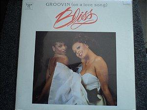 BLISS - GROOVIN