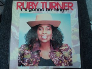 RUBY TURNER - IT´S GONNA BE ALRIGHT