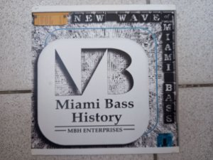 MIAMI BASS HISTORY - LP