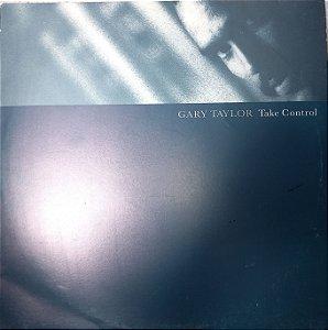 GARY TAYLOR - TAKE CONTROL - LP