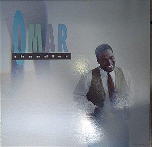 OMAR CHANDLER - LP