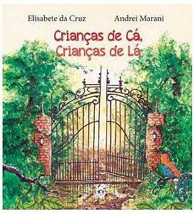 Livro Crianças de Cá, Crianças de Lá