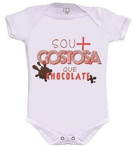 Body ou Camisetinha - Mais Gostosa que Chocolate