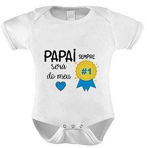 Body - Papai sempre será o n°1 do meu coração - AZUL