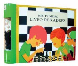 Meu Primeiro Livro de Xadrez