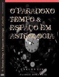 O Paradoxo Tempo e Espaço em Astrologia