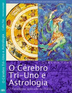O Cérebro Tri-Uno e Astrologia