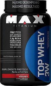 Top Whey 3W - Max Titanium (900g ) - Morango