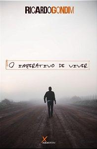 O Imperativo de viver - Ricardo Gondim - Doxa Editora, 170 páginas