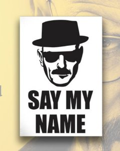 Placa Decorativa - Say My Name - Breaking Bad