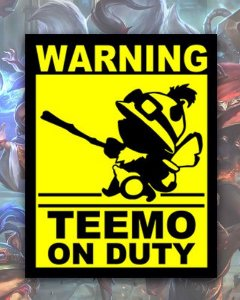 Placa Decorativa - Teemo on Duty - League of Legends