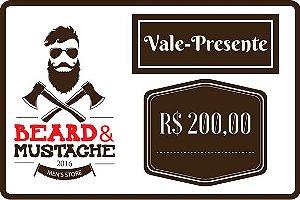 Vale Presente Beard & Mustache - R$ 200,00