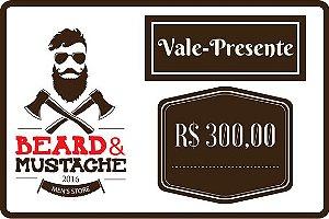 Vale Presente Beard & Mustache - R$ 300,00