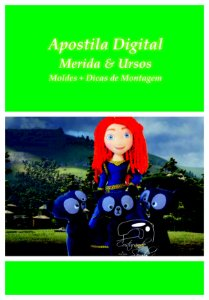 "APOSTILA DIGITAL DE MOLDES TEMA ""MERIDA"""