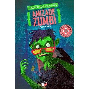 Escolha Sua Aventura - Amizade Zumbi