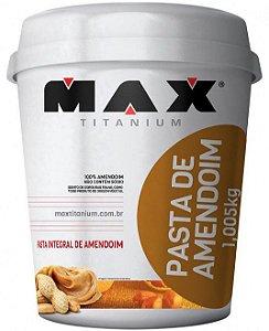 Pasta de Amedoim Integral (1,005kg) - Max Titanium