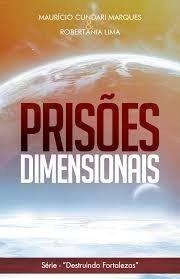 Prisões Dimensionais - Maurício Cundari Marques