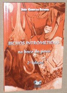 Bichos Intrometidos na Boca do Povo - 2ª Edição