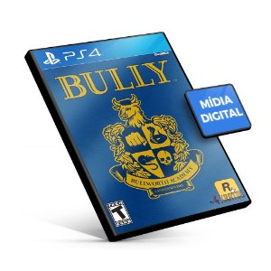 Bully - PS4 Mídia Digital
