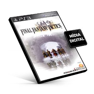 Final Fantasy Tactics (PSOne Classic) - PS3 Mídia Digital