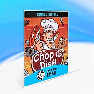 Chop is Dish - Xbox One Código 25 Dígitos