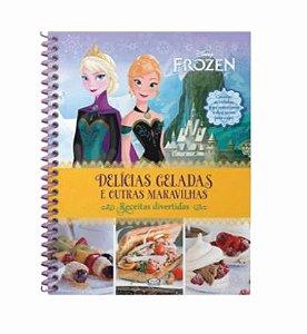 Disney - Livro de Receitas Frozen - Delícias Geladas