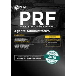 APOSTILA PREPARATÓRIA CONCURSO PRF 2018 - AGENTE ADMINISTRATIVO
