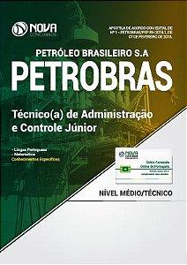 Apostila PETROBRAS 2018 - Técnico(a) de Administração e Controle Júnior