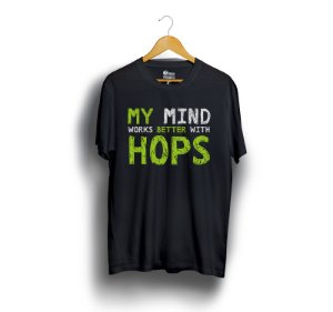 My Mind Works Better With Hops