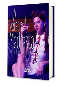 A Versão da Madrasta - Patricia Daltro
