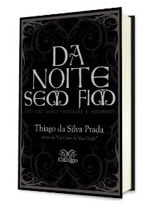 Lançamento - Da Noite sem Fim - Thiago da Silva Prada