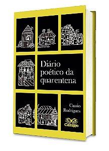 Diário Poético da Quarentena - Cassio Rodrigues