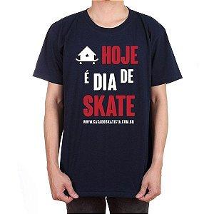 Camiseta Casa do Skatista Hoje é Dia de Skate