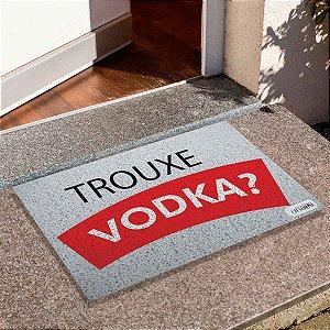 Capacho Trouxe Vodka