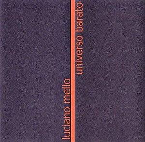 Universo Barato (CD) - Luciano Mello